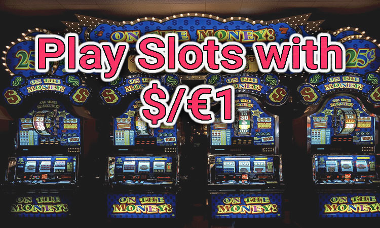 Image of slot machines, text reads playing slots with $1